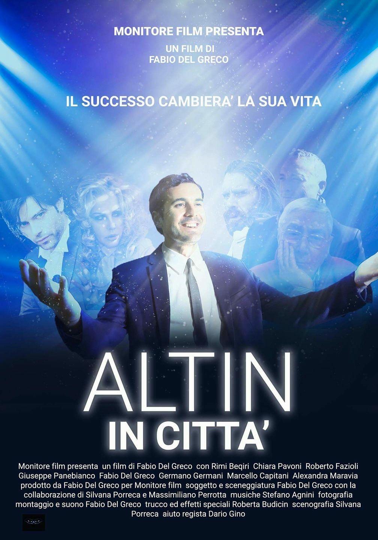 Altin in città, il nuovo film di Fabio Del Greco