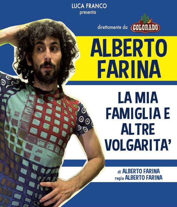 Alberto Farina alla Sala Massimo Troisi con La Famiglia ed altre volgarità